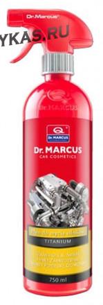 Dr.Marcus/Titanium Engine Cleaner  Очиститель двигателя 750мл.