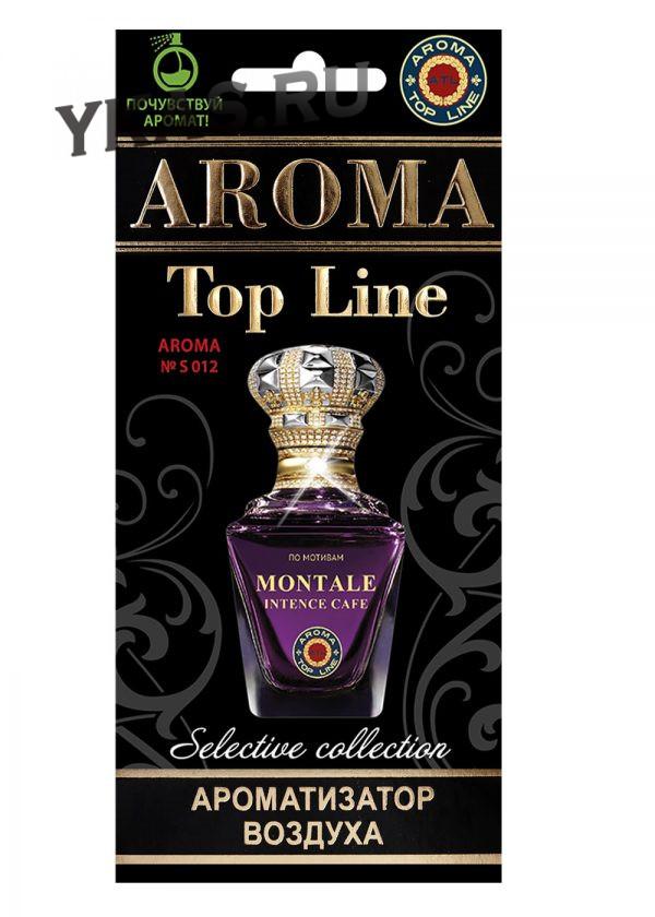 Осв.возд.  AROMA  Topline  Селективная серия s012   Montale Intence Cafe