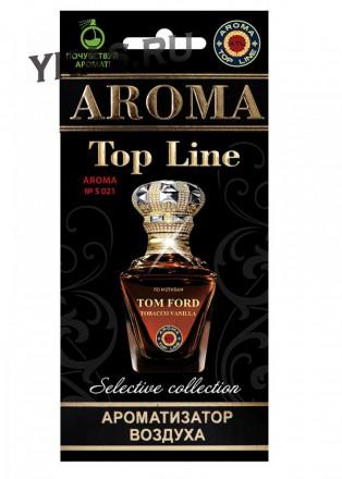 Осв.возд.  AROMA  Topline  Селективная серия s021   Tom Ford Tobacco Vanille
